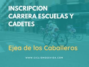 iNSCRIPCION CARRERA ESCUELAS Y CADETES